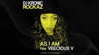 VEECIOUS V - AS i AM (Prod DJ KRONIC LP ROCKAZ)