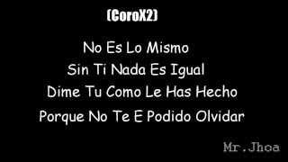 Mr. Jhoa Ft Aye El Mueka & La Tecla - No Es Lo Mismo (Prod. Kairo La Sinfonia) (Letras)