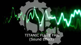 Game Hebat - TITANIC FLUTE FAIL (Sound Effect)