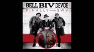 Bell Biv Devoe Feat SWV Finally 2017