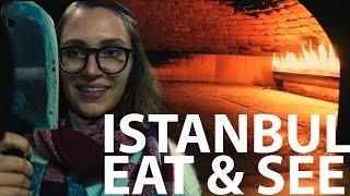 Kasia INVADES a TURKISH KITCHEN: Istanbul eat & see