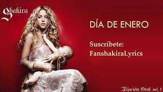 09 Shakira - Día de Enero [Lyrics]
