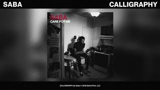 Saba - CALLIGRAPHY (Official Audio)