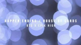 BTS (방탄소년단) x EPIK HIGH - Happen Ending / House of Cards - Piano Mashup