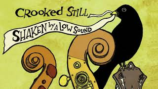 "Crooked Still - ""Can't You Hear Me Callin'"" [Official Audio]"