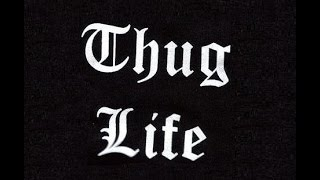 Thug Life Music