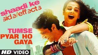 Shaadi Ke Side Effects Video Song