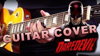 Marvel's Daredevil - Opening Titles (Guitar Cover)