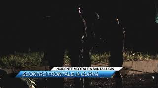 INCIDENTE MORTALE A SANTA LUCIA  SCONTRO FRONTALE IN CURVA