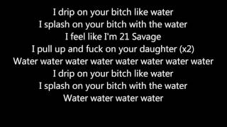 Ugly God   Water Lyrics