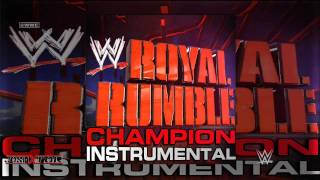 WWE: Champion (Royal Rumble 2013 Instrumental Theme Song) by Clement Marfo