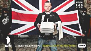Borixon feat. Porchy - Don't fuck with me (prod. Matheo)