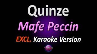 QUINZE (Karaoke Version) - Mafe Peccin (Cúmplices de Um Resgate) (com letra)