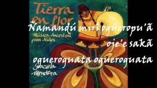 Ñamandú mirí. Graciela Mendoza. Tierra en flor. Música ancestral para niños.