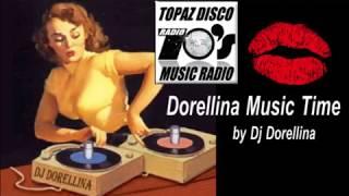 Dorellina Music Time -  Topaz Disco Radio