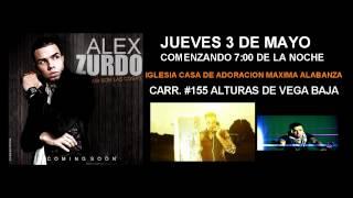 ALEX ZURDO PROMO Iglesia Casa de Adoracion Maxima Alabanza