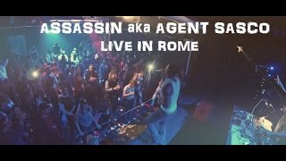 ASSASSIN aka Agent Sasco live #Brancaleone #ROME