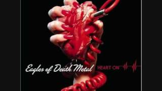 Eagles of Death Metal-Now I´m a Fool