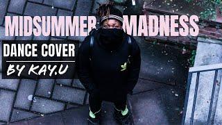 88RISING - Midsummer Madness | Dance video | choreographed by Kay.U