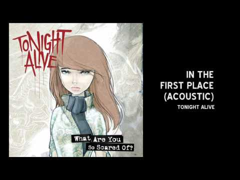 tonight-alive-in-the-first-place-acoustic-3sweetsugarhoney3
