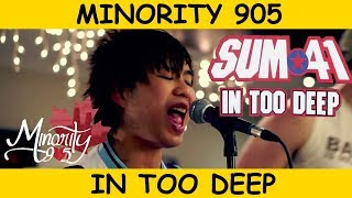 Sum 41 - In Too Deep (Minority 905 Full Band Cover)