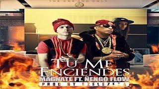 Tu Me Enciendes Magnate Ft  Ñengo Flow Oficial Cover Audio