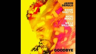 Jason Derulo, David Guetta - Goodbye Ft. Nicki Minaj & Willy William (Bass Boosted)