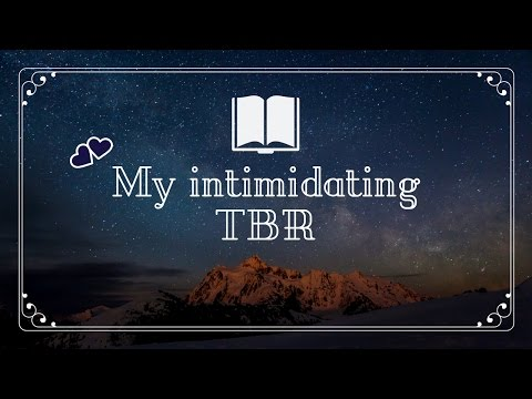 TAG | My Intimidating TBR