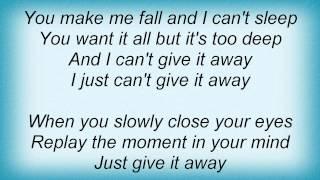 Deepest Blue - Give It Away Lyrics