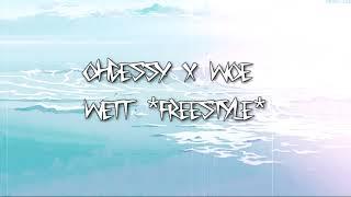 SHORELINE MAFIA (OHGEESY) x WOE - WETT *FREESTYLE* (OFFICAL AUDIO)