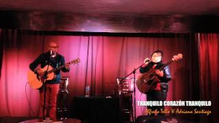 TRANQUILO CORAZÓN TRANQUILO Alfredo Tello Feat. Adriana Santiago