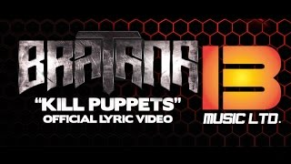 "Sen Dog & Bratana - ""Kill Puppets"" (Official Lyric Video)"