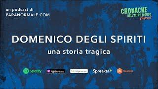 #04 - Domenico degli spiriti