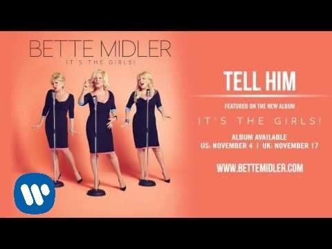 bette-midler-tell-him-official-audio-bette-midler