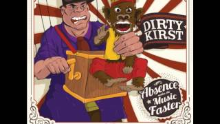 Dirty Kirst - See This Through