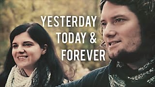 **Music Video** // Yesterday Today and Forever // Adam and Beata