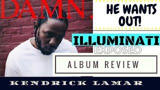 Kendrick Lamar- DAMN. (FULL ALBUM) ILLUMINATI EXPOSED (2017)