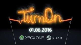 TurnOn Cinematic Bulb Teaser