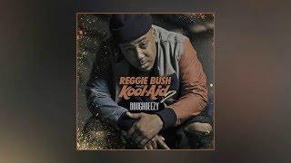 Doughbeezy - Reggie Bush & Kool-Aid 2 Intro
