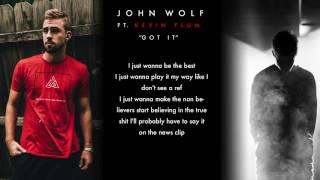 John Wolf X Kevin Flum - Got It (Official Lyric Video)