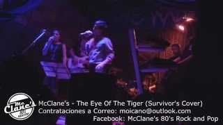 McClane's - The Eye Of The Tiger (Survivor's Cover)