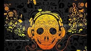 Adam Eweis-One minute Trap