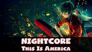 Nightcore - This is America (Lyrics) [Childish Gambino | Kid Travis Cover]