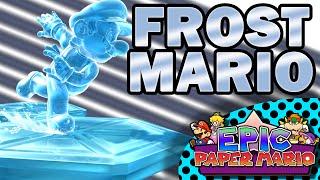 Epic Paper Mario - Frost Mario Teaser