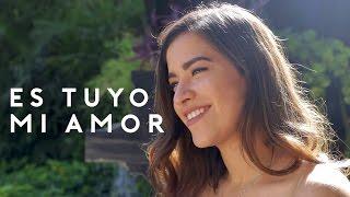 Es Tuyo Mi Amor - Natalia Aguilar (Banda MS cover)