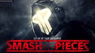 Smash Into Pieces  - Let Me Be Your Superhero