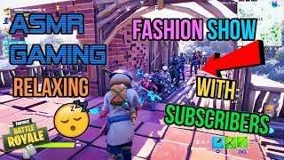 ASMR Gaming 😴 Fortnite Fashion Show Skin Contest With Subscribers! 🎮🎧 Relaxing Whispering 💤