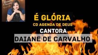 É glória |  Daiane de Carvalho | Legendado