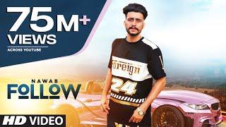 Follow: Nawab (Full Song) Mista Baaz | Korwalia Maan | Latest Punjabi Songs 2018