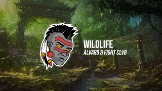 Alvaro & FIGHT CLVB - Wildlife (Premiere)